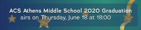 ACS Athens Middle School 2020 Graduation